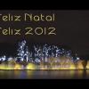 Feliz Natal! Feliz 2012!