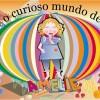 O curioso mundo de Amelie, surpreendente série bilingue de livros infantis